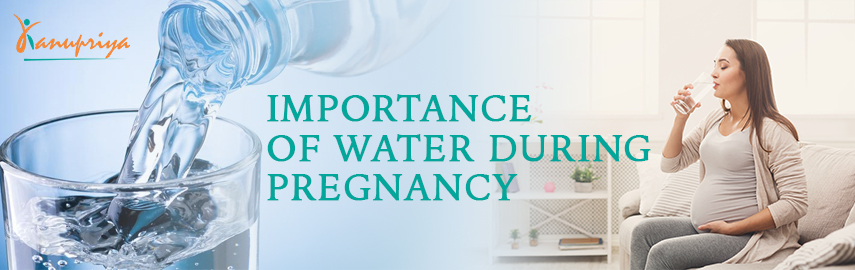 Importance of Water During Pregnancy