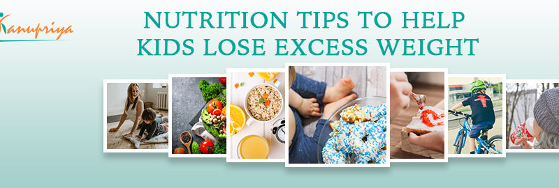 Child nutrition Specialist Delhi, child dietitian in delhi, https://kanupriyakhanna.in/nutrition-tips-t…se-excess-weight/
