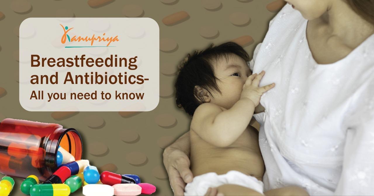 Breastfeeding and Antibiotics