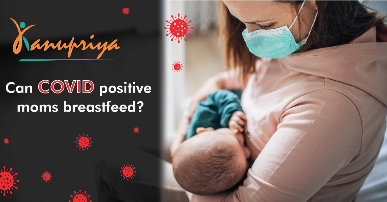 Can Covid Positive Women Breastfeed?